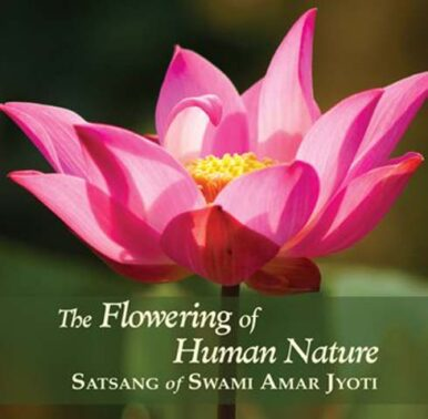 THE FLOWERING OF HUMAN NATURE