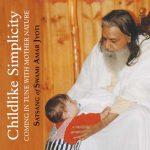 CHILDLIKE SIMPLICITY