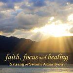 Faith, Focus and Healing
