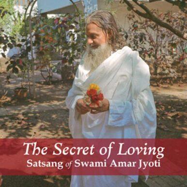 THE SECRET OF LOVING