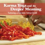 Karma Yoga and it's Deeper Meaning