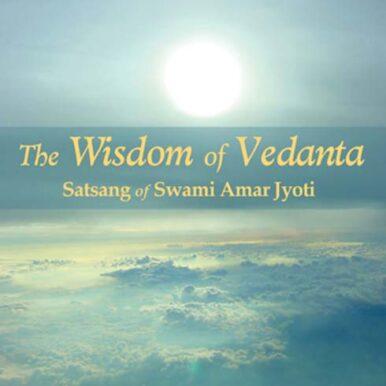 The Wisdom of Vedanta
