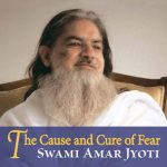 CAUSE AND CURE OF FEAR
