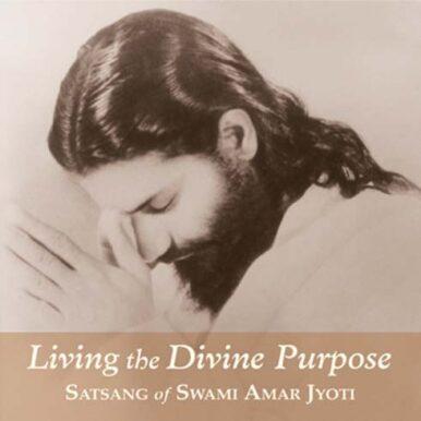 LIVING THE DIVINE PURPOSE