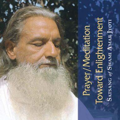 Prayer-Meditation Toward Enlightenment