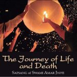 THE JOURNEY OF LIFE AND DEATH