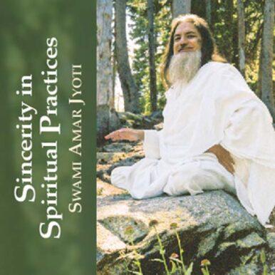 Sincerity in Spiritual Practices