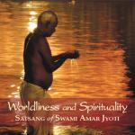 WORLDLINESS AND SPIRITUALITY
