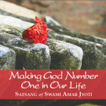 MAKING GOD NUMBER ONE IN OUR LIFE