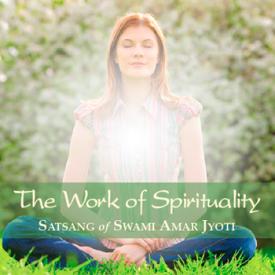 THE WORK OF SPIRITUALITY