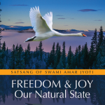 FREEDOM AND JOY, OUR NATURAL STATE