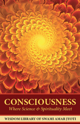 Consciousness: Where Science & Spirituality Meet