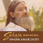 SAHAJA: BEING NATURAL